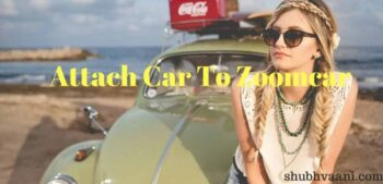 zoomcar business plan attach car to zoomcar in hindi